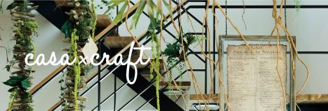 casa × craft